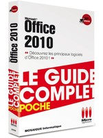 Office 2010 - Guide complet - MOSAIQUE Informatique Nancy