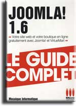 Joomla 1.6 - Guide complet - MOSAIQUE Informatique - Nancy